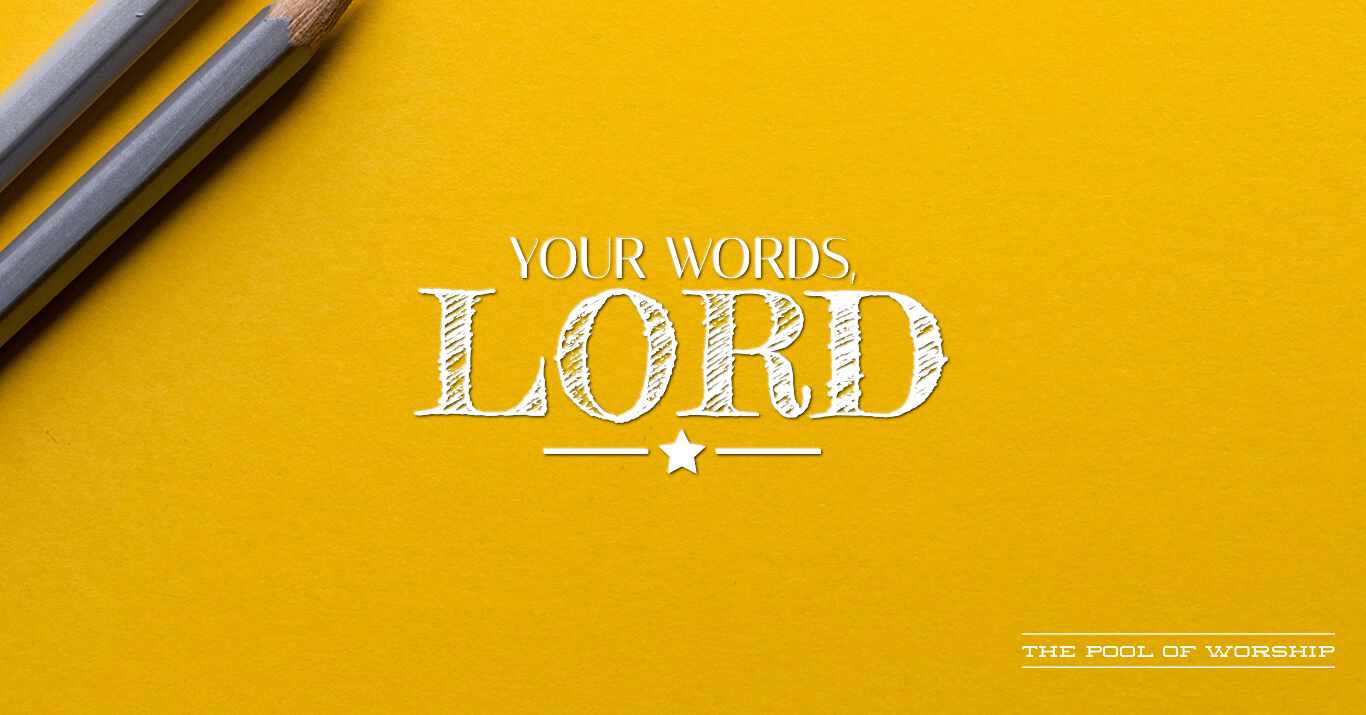 A Christian Writer's Prayer: Your Words, Lord